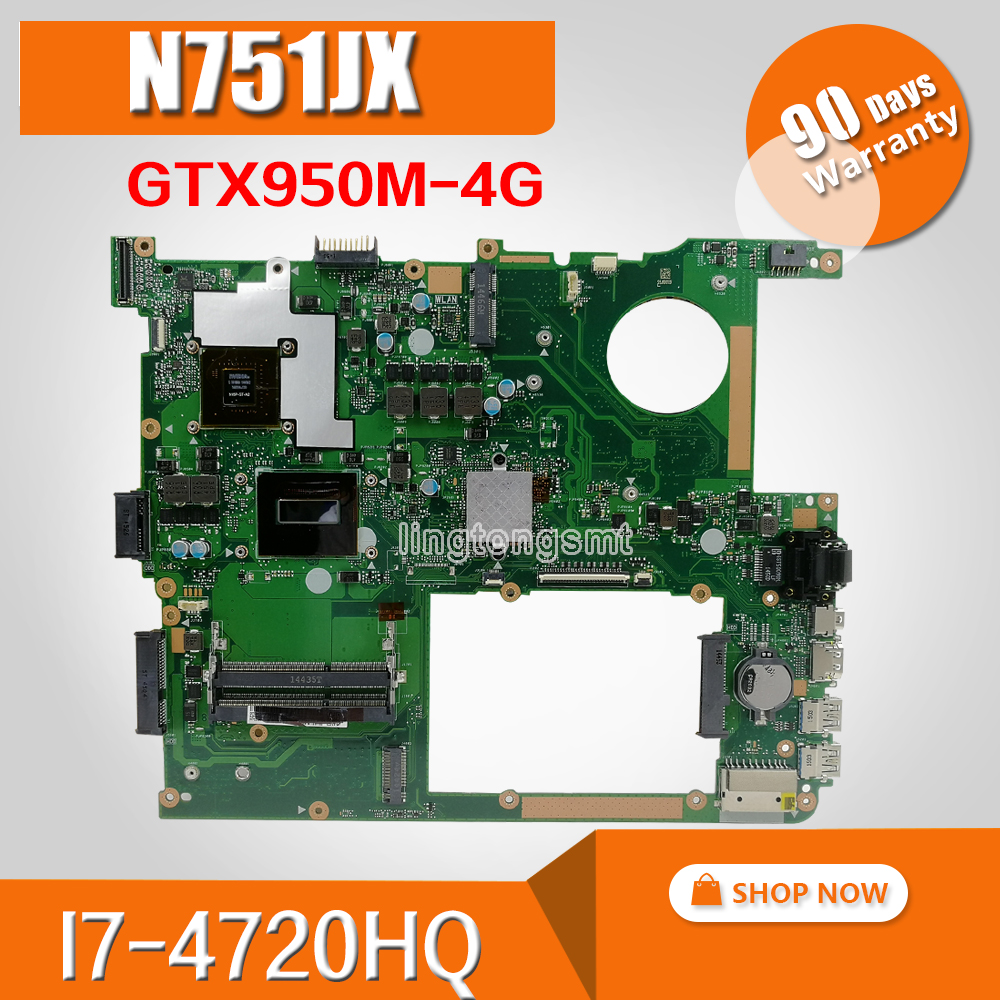 N751JX Laptop Motherboard For ASUS N751JX N751JK N751J N751J  Test Original Mainboard  LVDS/EDP I7-4720HQ GTX950M-4G