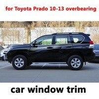 Экстерьера автомобиля Аксессуары Стайлинг Отделка Окна для Toyota Prado 2010 2013 властный Украшения Из Нержавеющей Стали Полосы