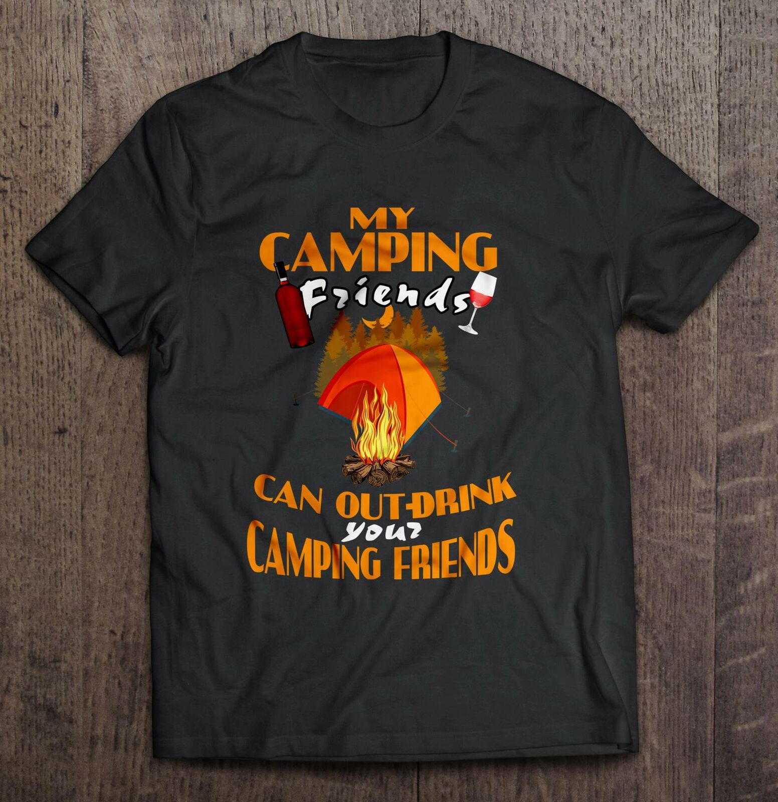 My Campings Friends Can Out-Drink Your Campings Friends Men T-Shirt S-3XL image