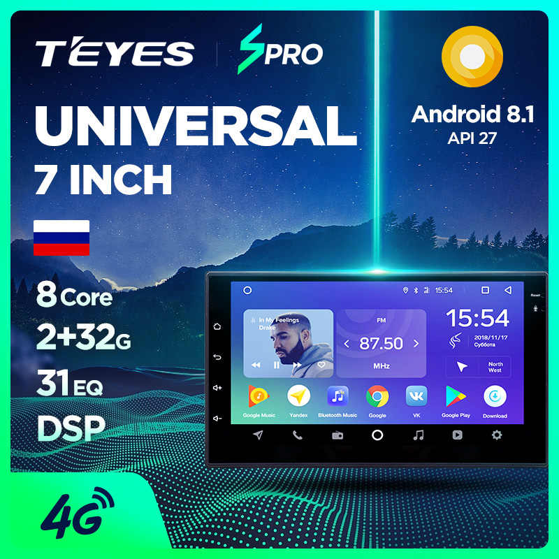 Teyes SPro Car Multimedia player android 8.1 Car For Mazda almera Toyota Volkswagen Nissan Kia VW qashqai juke Peugeot LADA 2Din