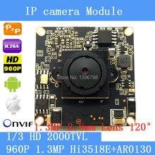 1.3MP 960 P IP Camera módulo board 1280*960 Câmera de CFTV IP Placa de Chip de 2.8mm lente grande angular de 120 graus de visão noturna Pinhole câmera