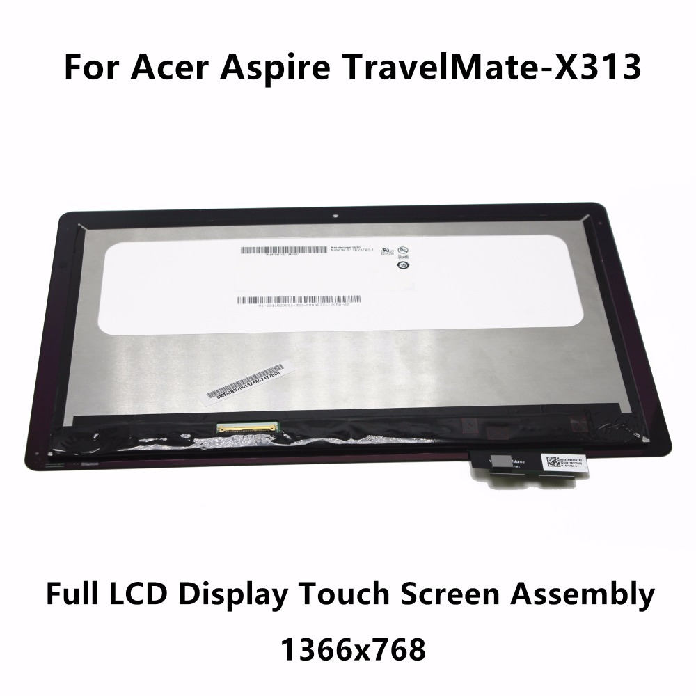 New Genuine 11.6 inch Touch Panel Glass Digitizer + LCD Screen Display Assembly without Frame For Acer Aspire TravelMate-X313 for new lcd display touch screen digitizer with frame assembly replacement acer a1 820 8 inch black free shipping