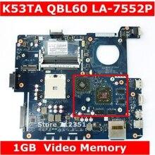 K53TA QBL60 LA-7552P 216-0810005 1 GB Графика карты памяти Материнская плата Asus K53TA K53TK K53T X53T X53TK Материнская плата ноутбука Тесты