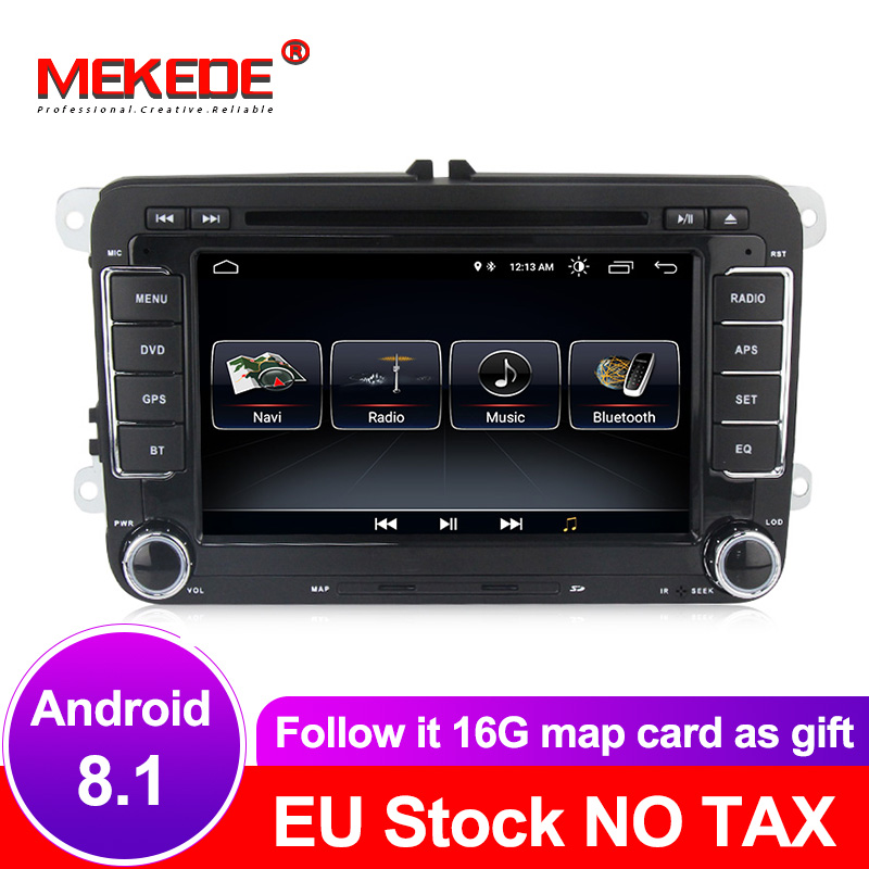 MEKEDE Car multimedia Android 8 1 Autoradio Car Radio player For Golf 6 Golf 5 Passat