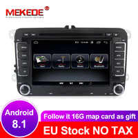 MEKEDE Car multimedia Android 8.1 Autoradio Car Radio player For Golf/6/Golf/5/Passat/b7/cc/b6/SEAT/leon/Tiguan/Skoda/Octavia