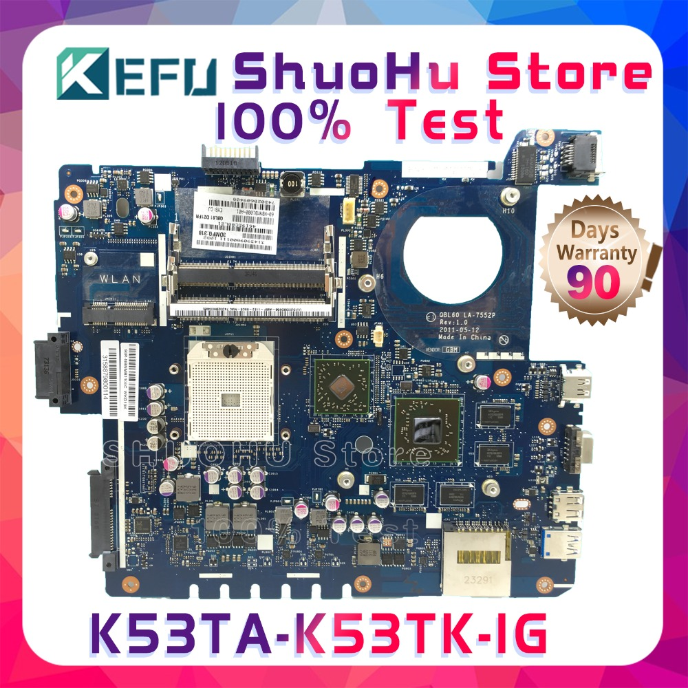 SHELI K53T For ASUS K53TA K53TK LA-7552P AMD 1G RAM laptop motherboard tested 100% work original mainboard for asus x75vd x75v x75vc x75vb x75vd x75vd1 r704v motherboard x75vd rev3 1 mainboard i3 2350 gt610 1g ram 4g memory 100