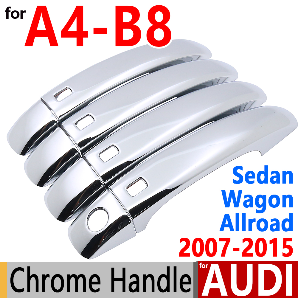 For audi a4 b8 chrome door handle covers trim set of 4door a4 b8 2007 2015 sedan allroad wagon accessories car styling 2012 2014