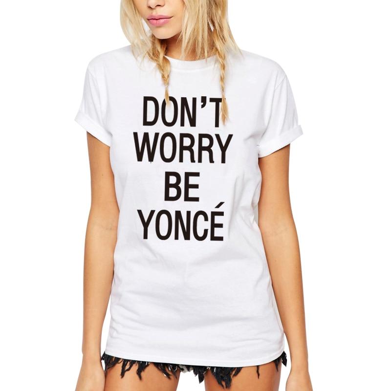 SexeMara 2018 Neu SORGEN SIE NICHT Beyonce Gedrucktes T-Shirt Damen - Damenbekleidung - Foto 5