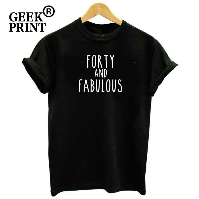 4f16447c7 Women Tops FORTY AND FABULOUS 40 Birthday Tshirts Lady party celebration  funny fab gift T Shirt