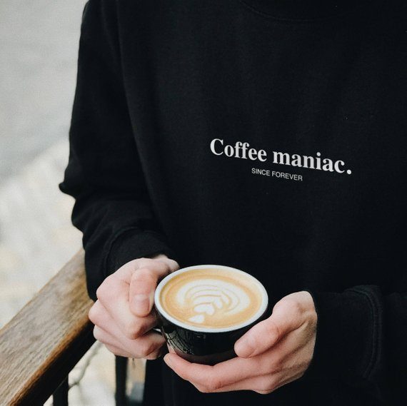 Skuggnas Coffee Maniac Sweatshirt Coffee Lover Jumper Coffee Maniac Since Forever Long Sleeve Fashion Casual Tops Drop Ship