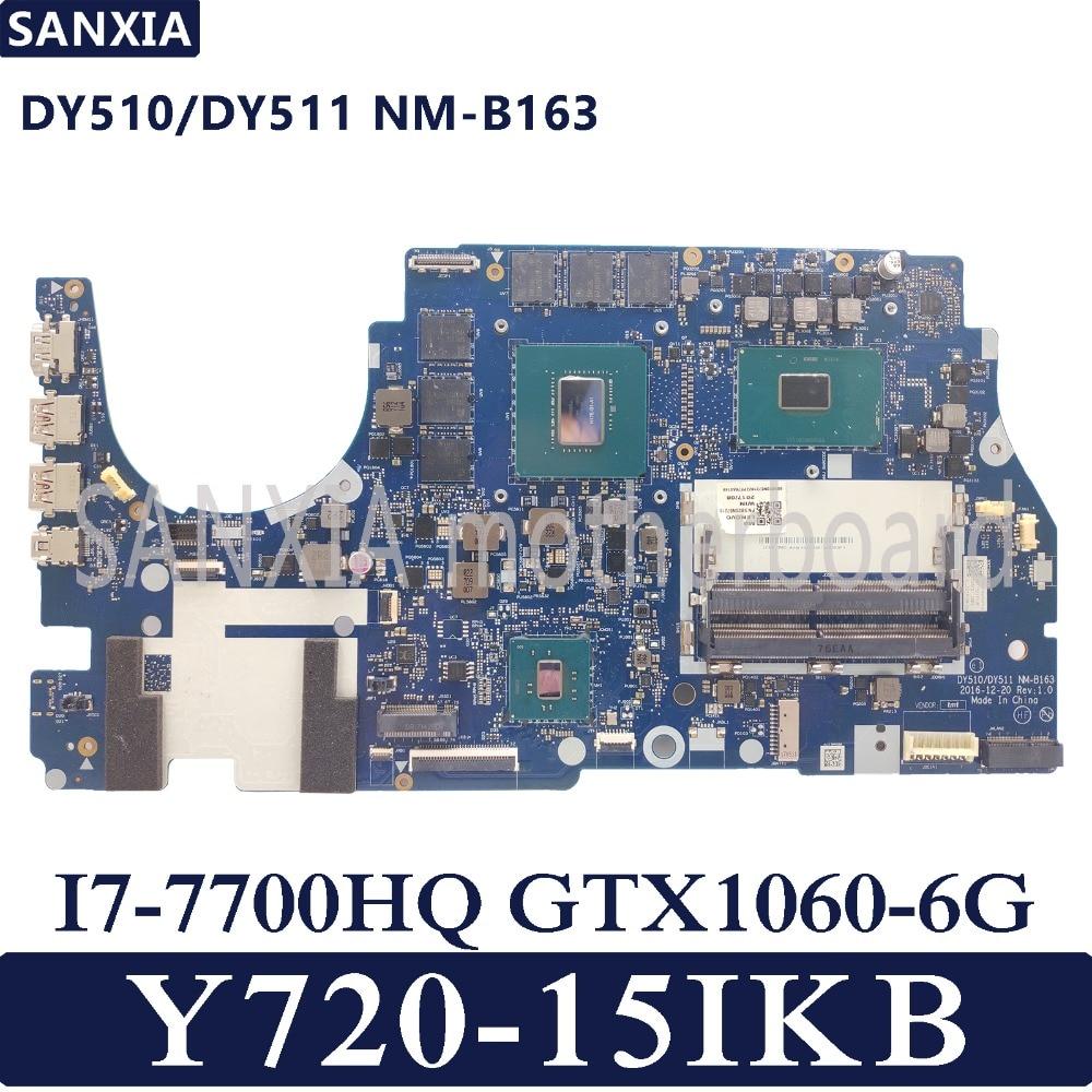 KEFU DY510/DY511 NM-B163 Laptop motherboard for Lenovo Y720-15IKB Test original mainboard HM175 I7-7700HQ GTX1060-6GKEFU DY510/DY511 NM-B163 Laptop motherboard for Lenovo Y720-15IKB Test original mainboard HM175 I7-7700HQ GTX1060-6G