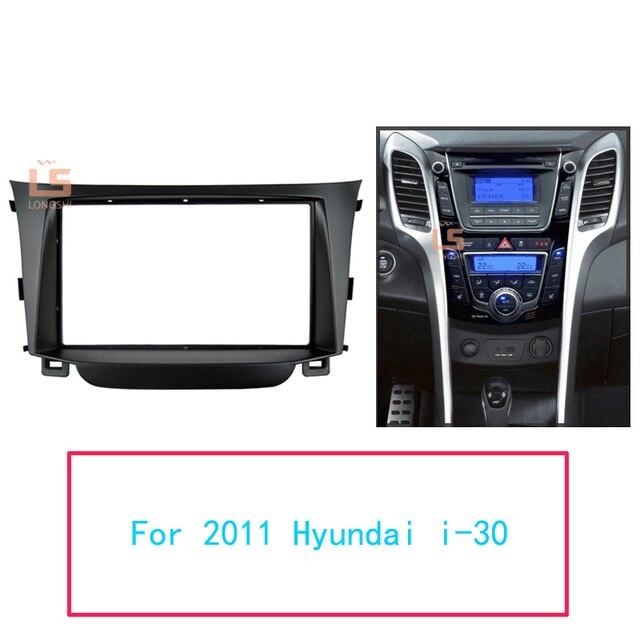 Double DIN Phát Thanh Xe Hơi Fascia Dành Cho Xe Hyundai I 30 I30 2011 2DIN Gắn Bộ Adapter Viền Áo Sơ Mi Nam Facio Bảng Khung Bảng Điều Khiển Bảng Điều Khiển