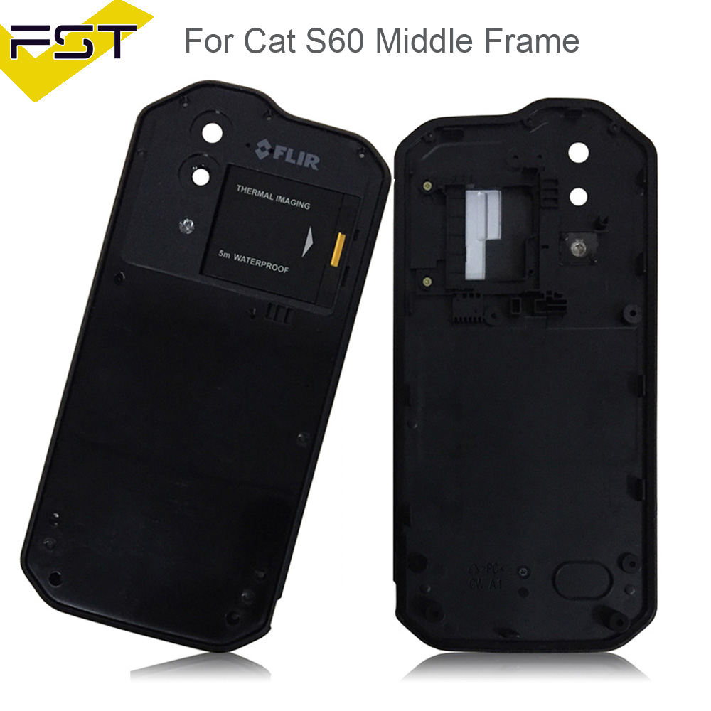 For Caterpillar Cat S60 S 60 Phone Middle Frame Housing Black No LCD Repair Parts For Caterpillar Cat S60 S 60 Middle Frame