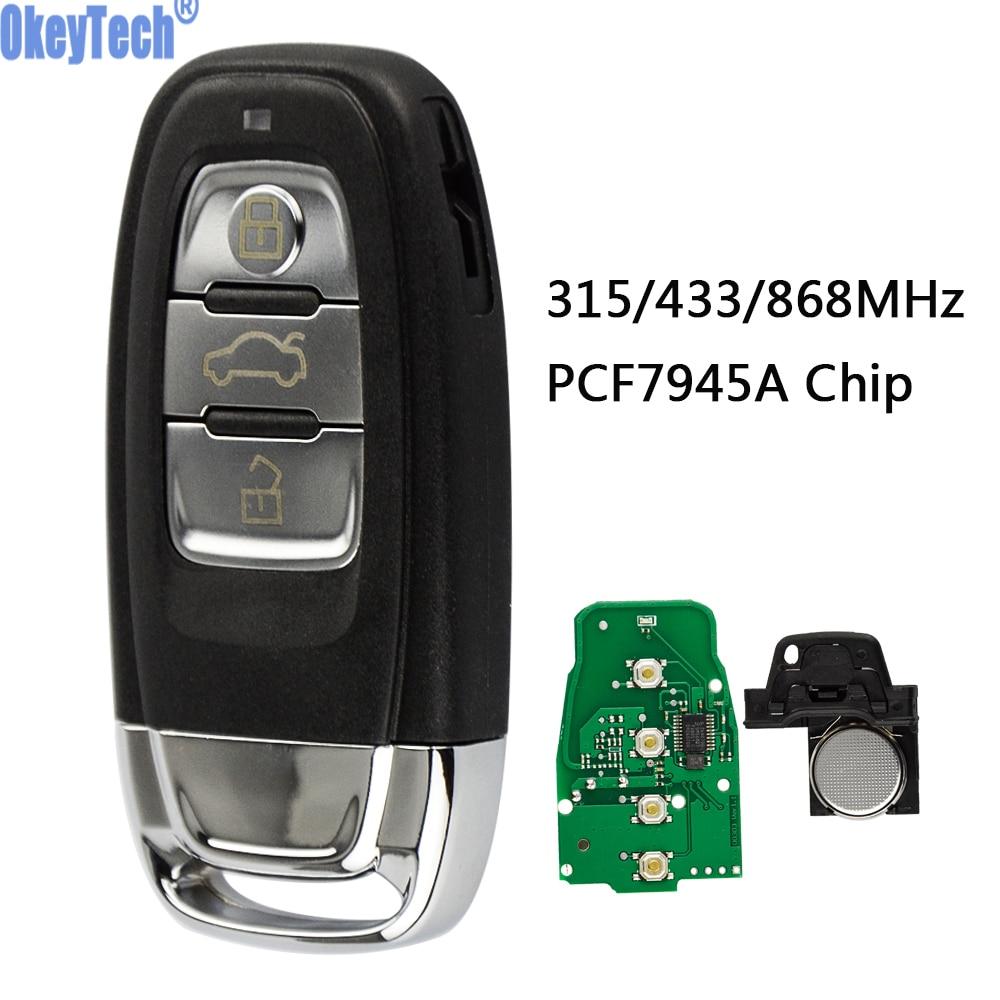 OkeyTech Remote Car Key 315MHz 433MHz 868MHz 3 BTN for Audi A4L Q5 8T0959754C 8K0959754G 8K0959754D/H 8T0959754J Remote SystemOkeyTech Remote Car Key 315MHz 433MHz 868MHz 3 BTN for Audi A4L Q5 8T0959754C 8K0959754G 8K0959754D/H 8T0959754J Remote System