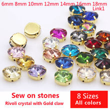 All Sizes 25-Colors 6-25mm Rivoli round sewing glass stone Gold Claw sew 3309ef2d62b7