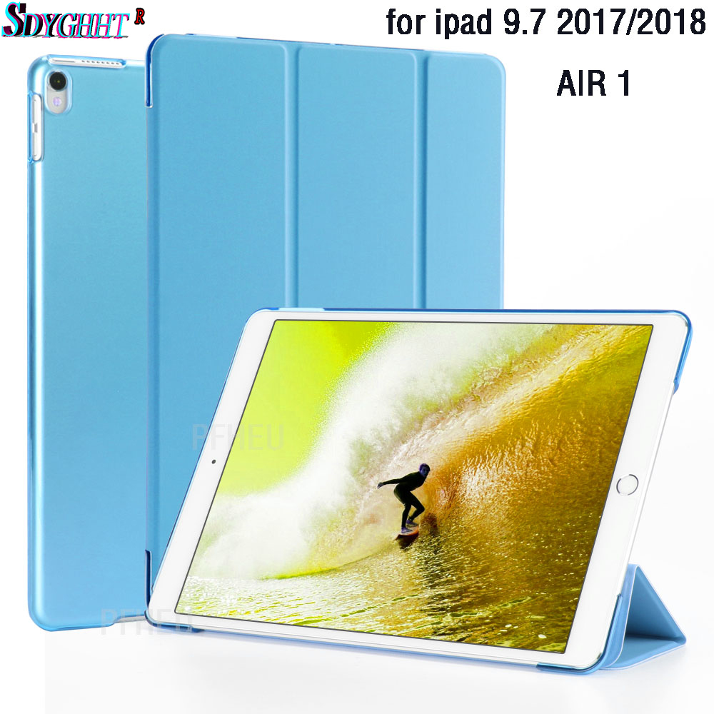 Case For ipad Air 1 / 9.7 inch NEW 2017 2018 Model A1822 A1823 A1893 A1954 Color PU Ultra Slim Magnet wake Smart Cover CaseCase For ipad Air 1 / 9.7 inch NEW 2017 2018 Model A1822 A1823 A1893 A1954 Color PU Ultra Slim Magnet wake Smart Cover Case