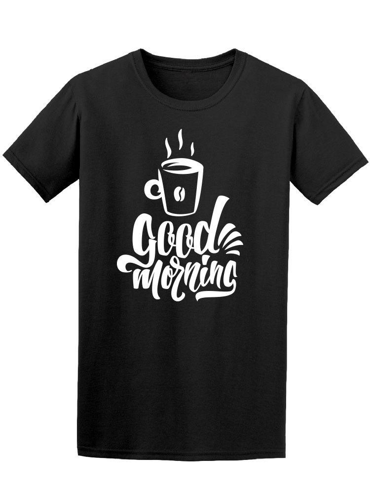 Доброе утро, Кофе! Для мужчин футболка образа путем Shutterstock низкая цена шею Для муж ...
