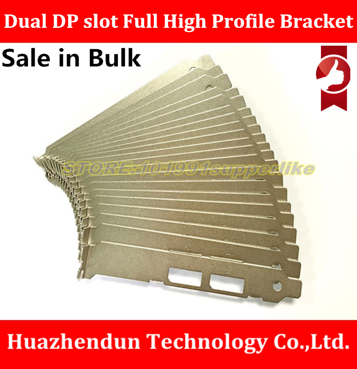 SALE IN BULK---- Full High Profile Bracket for Dual DP slot  Video Graphics Card (nvs295)with Screw  12CM  computer case baffle hot sale wanhao d4s 3d printer dual extruder with multicolor material in high precision with lcd and free filaments sd card
