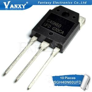 Image 3 - 10 قطعة SGH40N60UFD إلى 247 SGH40N60 40N60 G40N60 F40N60UFD TO 3P جديد MOS FET الترانزستور