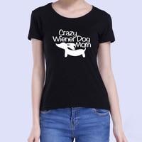 2017 Fashion Crazy Wiener Dog Mom Harajuku Funny Printed T Shirt Women Clothes Tops Tees Geek