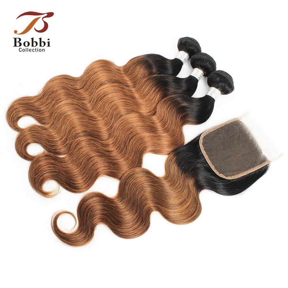BOBBI коллекция 3/4 пучков с закрытием T 1B 30 Омбре бразильские волосы волнистые пучки волос не Реми человеческие волосы для наращивания
