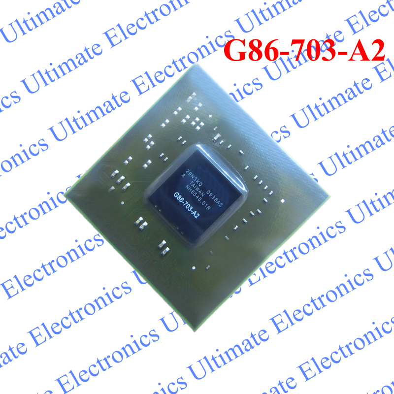 ELECYINGFO Used G86-703-A2 G86 703 A2 BGA chip tested 100% work and good qualityELECYINGFO Used G86-703-A2 G86 703 A2 BGA chip tested 100% work and good quality