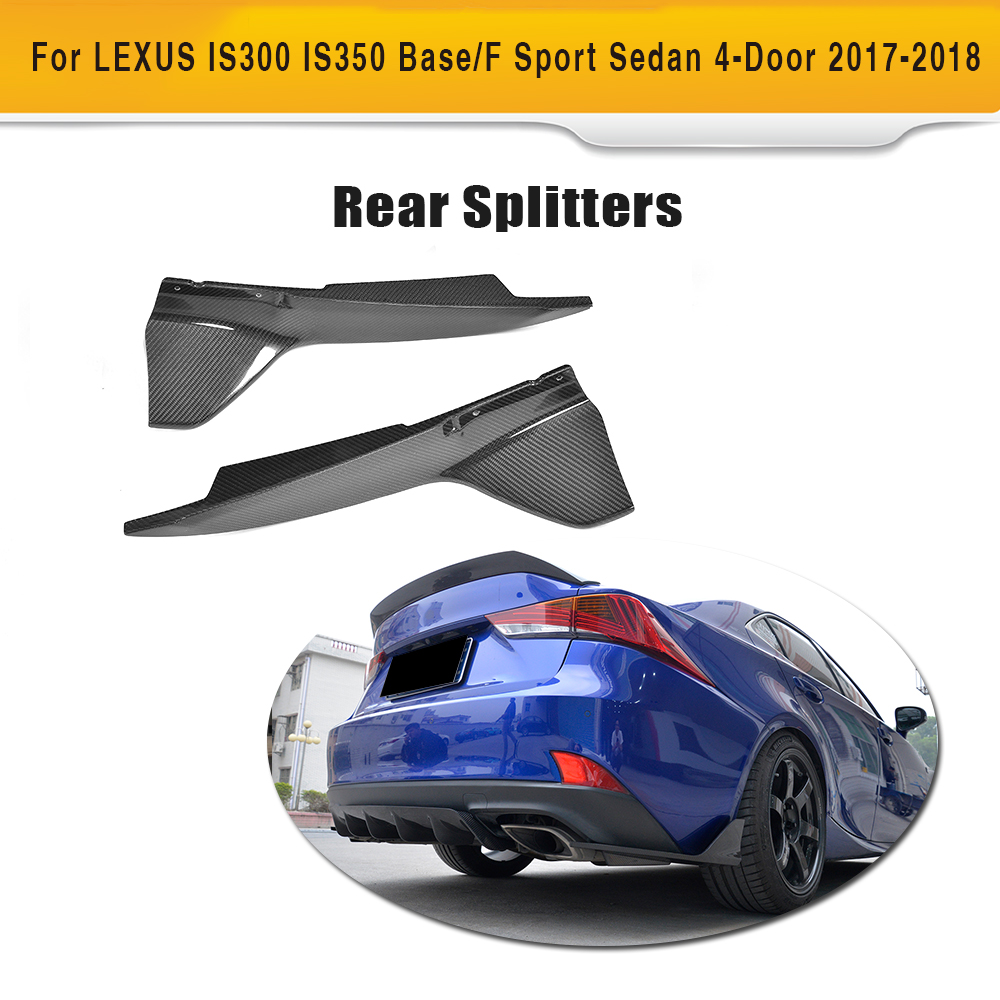 Carbon Fiber Rear Bumper Splitters Lip Aprons for Lexus IS F Sport Sedan 4 Door Only 2017 2018Carbon Fiber Rear Bumper Splitters Lip Aprons for Lexus IS F Sport Sedan 4 Door Only 2017 2018