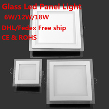 Modern design with glass 6W 12W 18W LED ceiling recessed downlight / square panel light kitchen light 10pc/lot free shipping