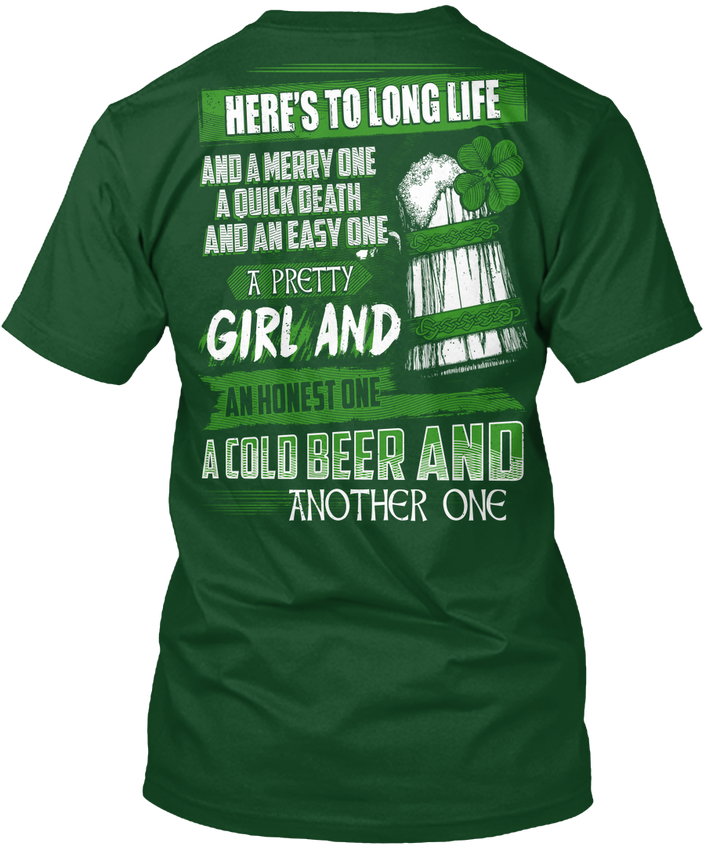 Saint Patricks Day Irish Cold Beer - Heres To Long Popular Tagless Tee T-Shirt ...