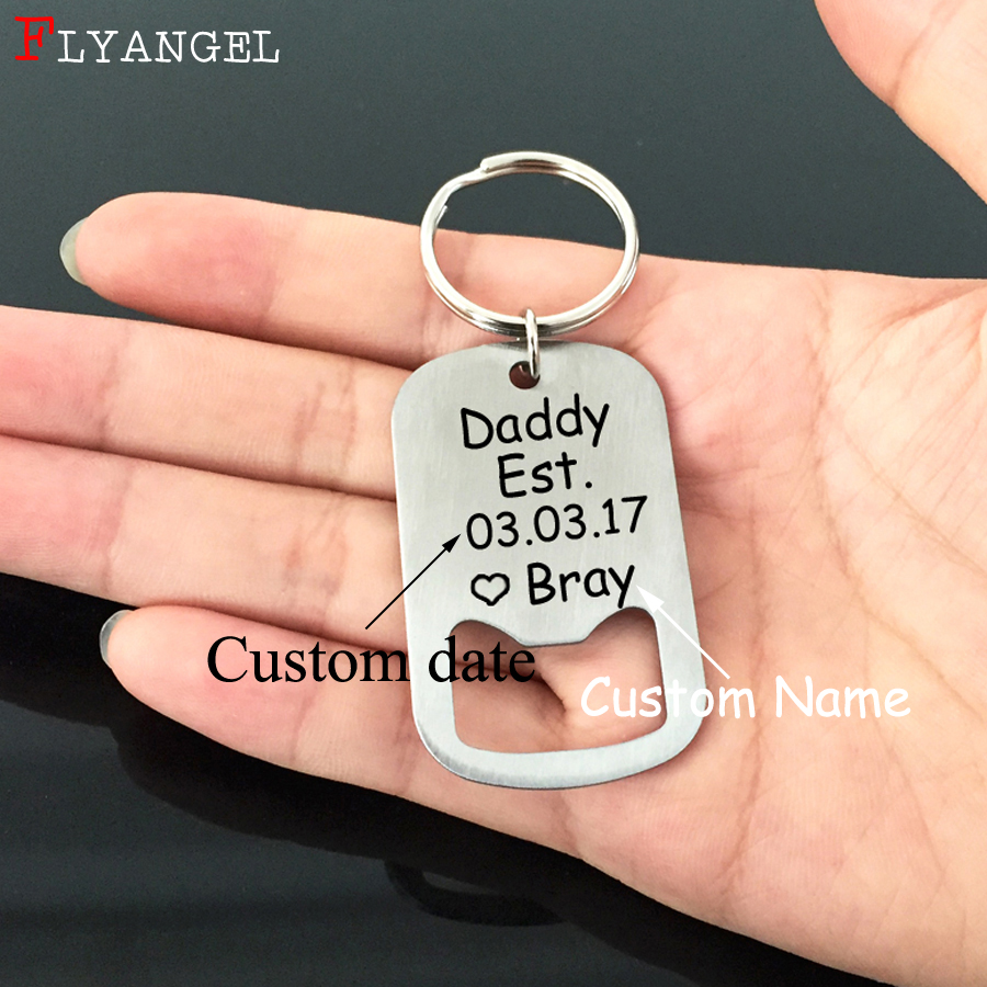 US $3 27 29% OFF|Custom Engraved Baby Name And Birth Date Keyring  Personalized Bottle Opener Keychain For Daddy Day Father's Day Gift Key  Chain-in Key