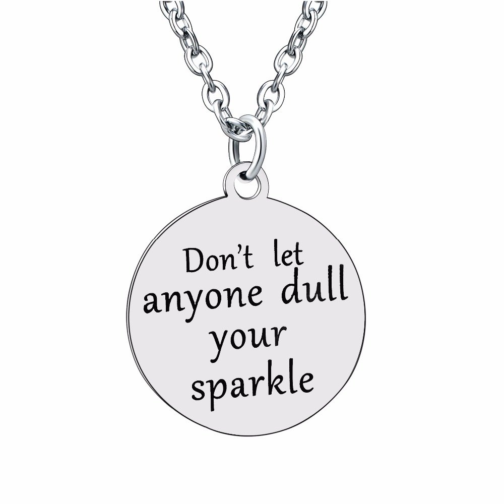 Inspirational Necklace Don't Let Anyone Dull Your Pendant Chain Necklaces Stainless Steel Charm Jewelry Women Men Friends Gifts image