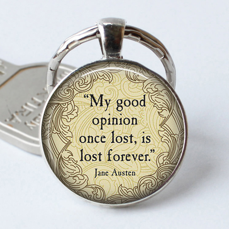 JANE AUSTEN Quote Keychain My Good Opinion....- Literary Gift Glass Pride And Prejudice Keyring Book Key Ring Chain Cabochon