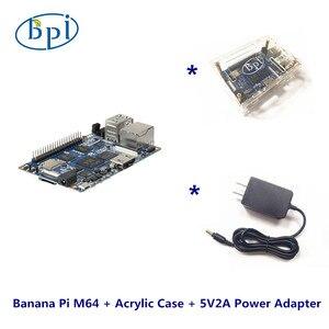 Полный набор банан Pi M64 банан Pi, плата + акриловый чехол + блок питания постоянного тока