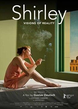 《雪莉:现实的愿景》2013年奥地利剧情电影在线观看