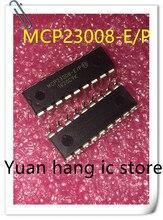 Бесплатная доставка 5 шт./лот MCP23008-E/P MCP23008-E MCP23008 DIP18