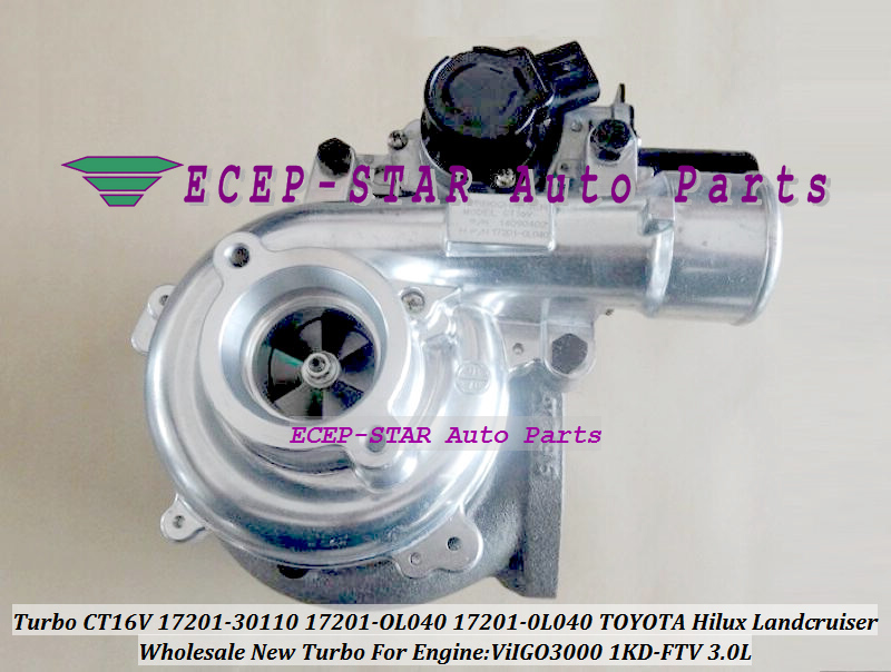 Выполните Turbo CT16V 17201 30110 17201 OL040 17201 0L040 для toyota, hilux, Landcruiser Land cruiser ViIGO3000 1KD FTV 1 KDFTV 3.0L