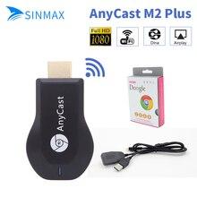AnyCast M2 Plus Miracast HDMI WIFI Affichage Am8252 dongleAirplay Récepteur Plein HD 1080 P DLNA chromecast 2 Dongle Adaptateur TV bâton