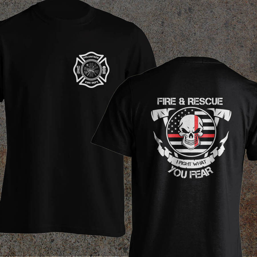2019 Funny Volunteer Firefighter Dept Fireman Fight Your Fear Fire And Rescue Men T-Shirt Double Side Unisex Tee