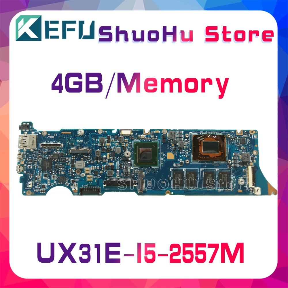 KEFU For ASUS UX31E UX31 I5-2557M 4GB/Memory laptop motherboard tested 100% work original mainboard hot for asus x551ca laptop motherboard x551ca mainboard rev2 2 1007u 100% tested new motherboard