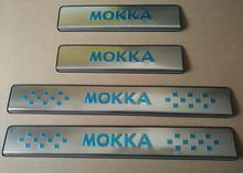 Auto exterior scuff plate ,door sill pedal for Opel Mokka  ,4pcs/lot,stainless steel