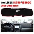 Приборной панели автомобиля Для LEXUS IS250 IS300C 2005-2013 лет с левым рулем dashmat pad даш обложки авто приборной панели аксессуары