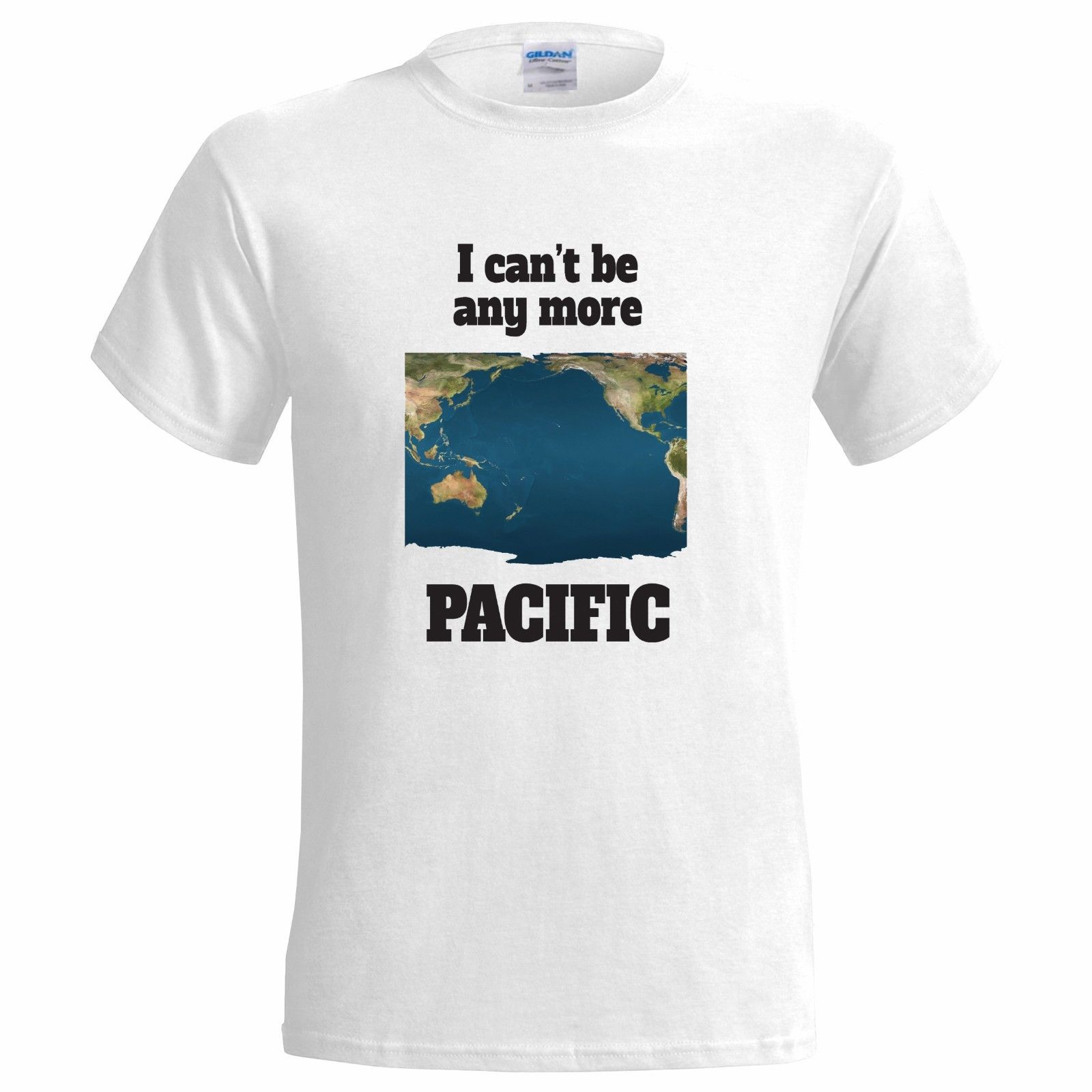 I CANT BE MORE PACIFIC FUNNY JOKE PUN SPECIFIC BAD GRAMMAR WRONG Cool Funny T-Shirt Men High Quality Tees