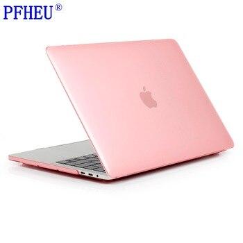 PFHEU, кристально прозрачный чехол для ноутбука Apple MacBook Pro Retina Air 11 12 13 15 для mac book Air 13 New Pro 13 15 inch shell
