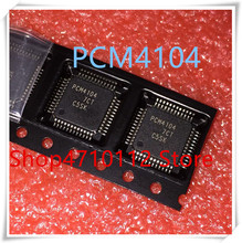 NEW 5PCS/LOT PCM4104PFBR PCM4104PFBT PCM4104 TQFP-48 IC