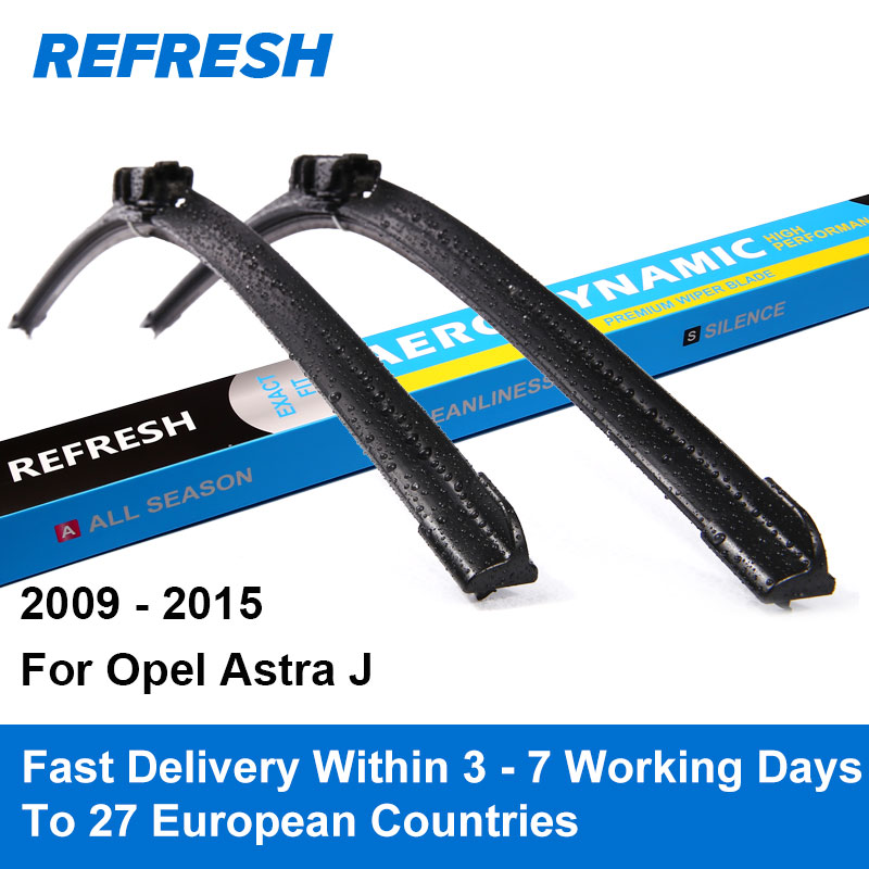 """Refresh Wiper Blades for Opel Astra J 27\""""&25\"""" Fit Push Button Arms 2009 2010 2011 2012 2013 2014 2015"""