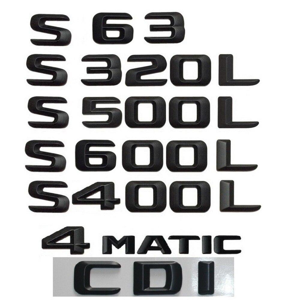 Mat Noir Tronc Arrière Nombre Lettres Badge Emblème Emblèmes pour Mercedes-Benz S63 S65 AMG S400L S500L S600L S500 S600 4 MATIC CDI