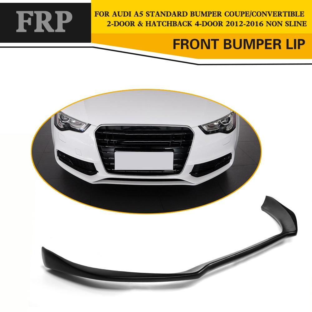 Car-Styling FRP Black Front Bumper Lip Spoiler Chin for Audi A5 Standard Sedan & Coupe 2012-2016