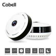 Cobell HD 960 p Wifi IP Câmera de Segurança Em Casa CCTV Câmera de Visão Noturna Sem Fio 360 Graus Panorâmica Olhos de Peixe Lente VR Cam