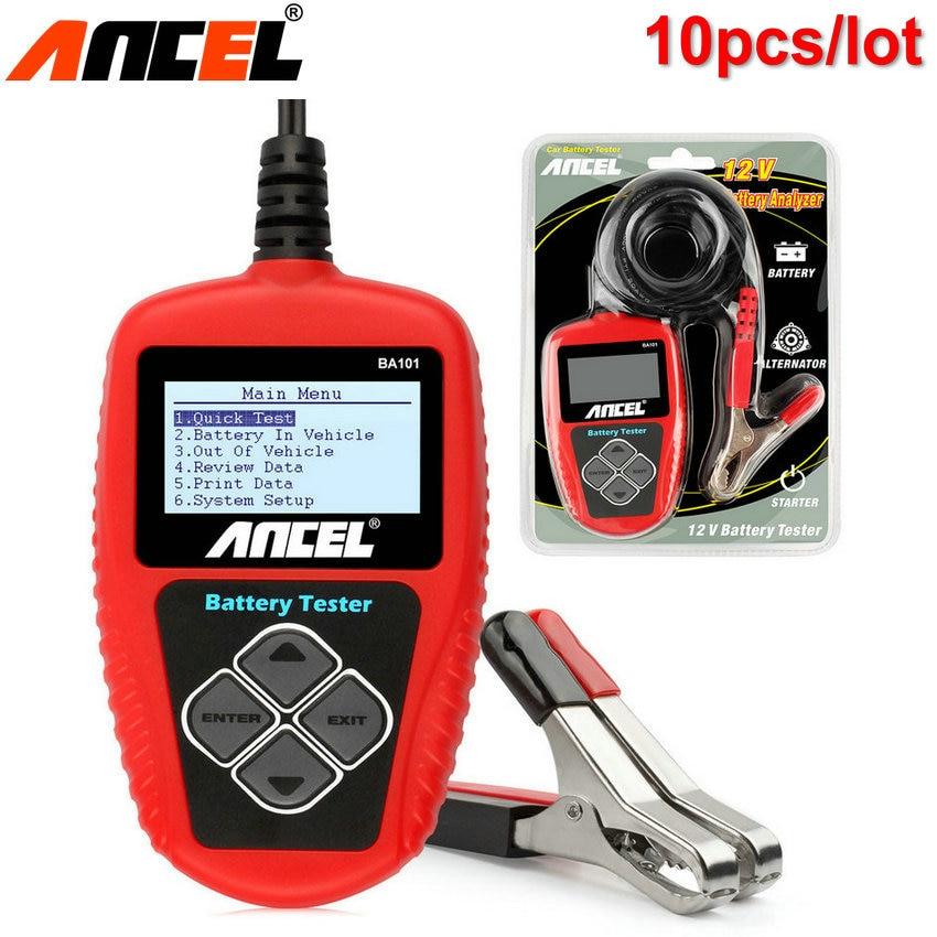 Prix pour 10 pcs/lot 12 V Batterie De Voiture Testeur Analyseur Ancel BA101 Automobile Outil 12 Volts Au Démarrage en Charge Batteries avec Multi Langues