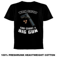8be8a9aa41ad Walk Softly Big Gun Hip Hop Rap Gangsta T Shirt Cool Casual Pride T Shirt  Men